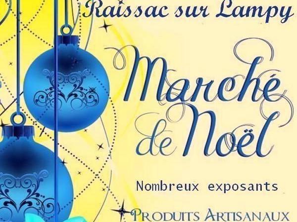 MARCHE DE NOEL RAISSAC SUR LAMPY 2017