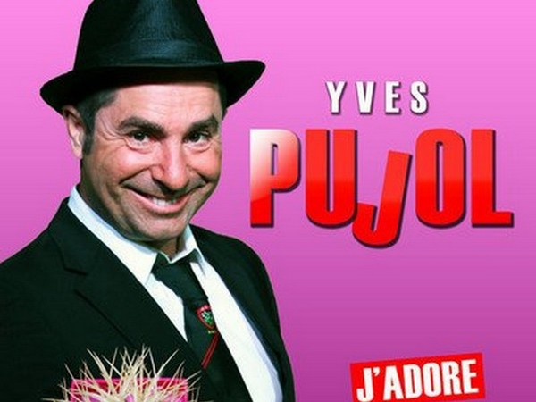 ONE MAN SHOW YVES PUJOL - J'ADORE TOUJOURS MA FEMME